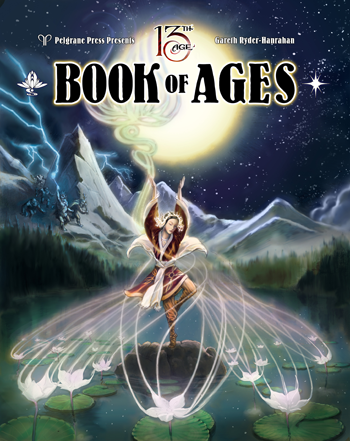 13th Age: Book of Ages + complimentary PDF - Leisure Games