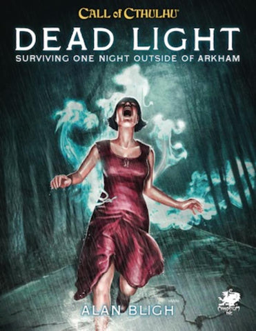 Call of Cthulhu RPG 7th Edition: Dead Light & Other Dark Turns + complimentary PDF