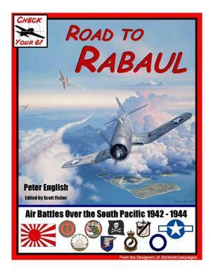 Check Your Six! Road to Rabaul - Leisure Games