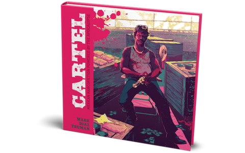 Cartel: A Mexican Narcofiction Tabletop Roleplaying Game Hardcover