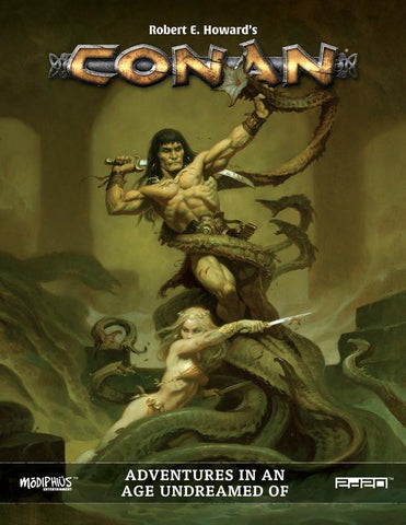 Conan RPG Core Rulebook: Adventures in an Age Undreamed Of + complimentary PDF - Leisure Games