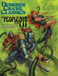 Dungeon Crawl Classics #68: The People of the Pit