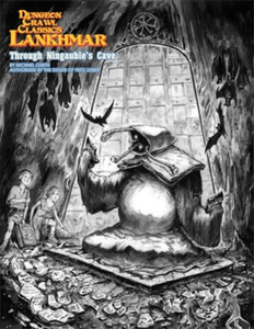 Dungeon Crawl Classics: Lankhmar - Through Ningauble's Cave