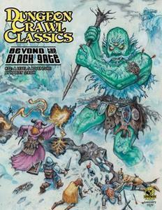 Dungeon Crawl Classics #72: Beyond the Black Gate