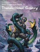 Rifts: Dimension Book 14: Thundercloud Galaxy