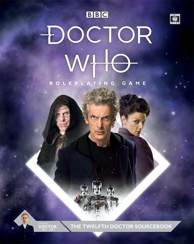 Doctor Who Twelfth Doctor Sourcebook + complimentary PDF