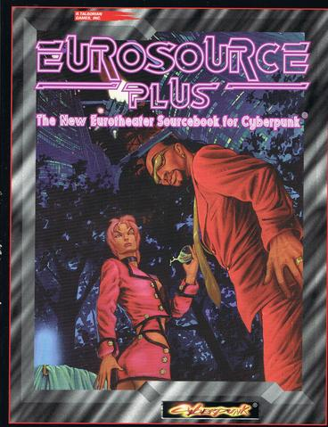 Cyberpunk 2020 RPG: Eurosource + (expected in stock on 23rd April)