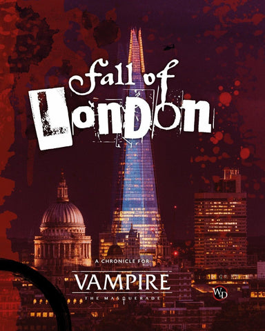 Vampire: The Masquerade 5th Edition: The Fall of London