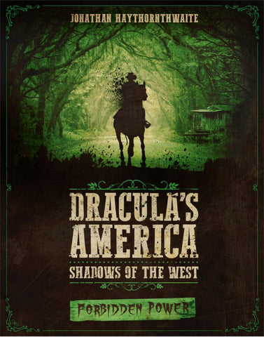 Dracula's America: Forbidden Power