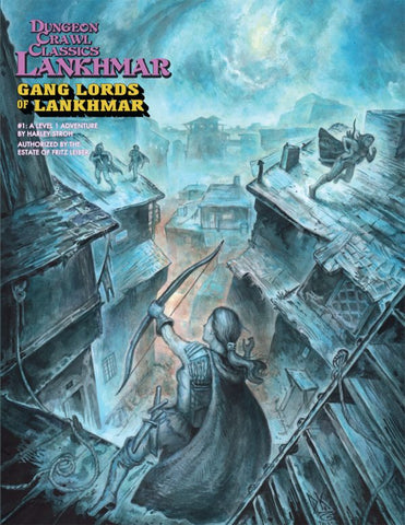 Dungeon Crawl Classics RPG Lankhmar #1: Gang Lords of Lankhmar