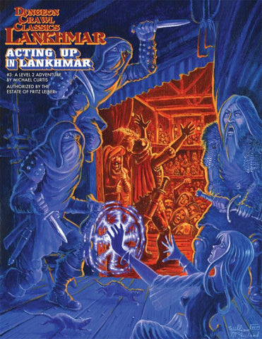 Dungeon Crawl Classics RPG Lankhmar: #3: Acting Up in Lankhmar