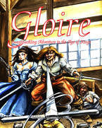Gloire: Swashbuckling Adventures in the Age of Kings