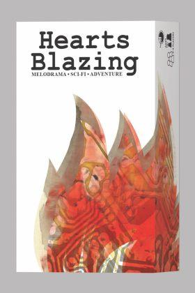 Hearts Blazing: Melodramatic Sci-Fi Adventure