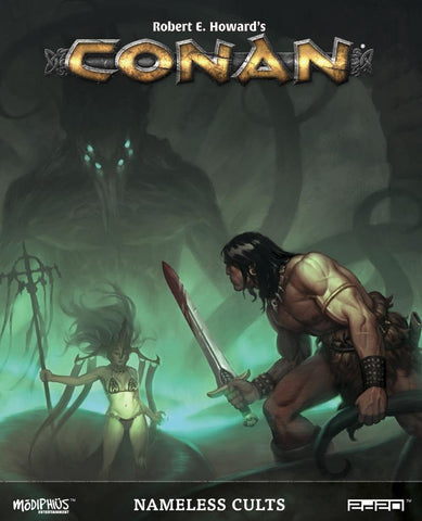 Conan RPG: Nameless Cults + complimentary PDF