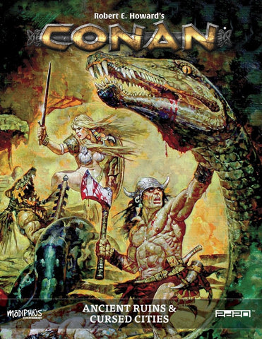 Conan RPG: Ancient Ruins and Cursed Cities + complimentary PDF