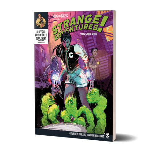 Kids on Bikes RPG: Strange Adventures Vol.1 (Softcover)