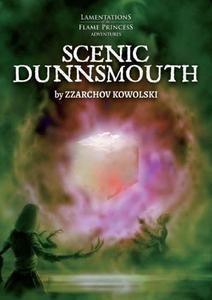 Lamentations of the Flame Princess: Scenic Dunnsmouth + complimentary PDF