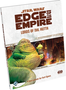 Star Wars Edge of the Empire: Lords of Nal Hutta Sourcebook
