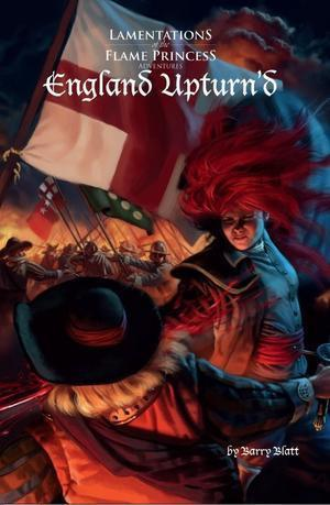 Lamentations of the Flame Princess: England Upturn'd + complimentary PDF