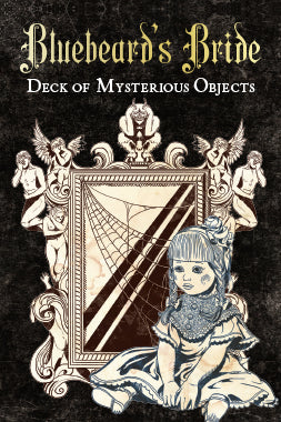 Bluebeard's Bride: Decks of Mysterious Objects