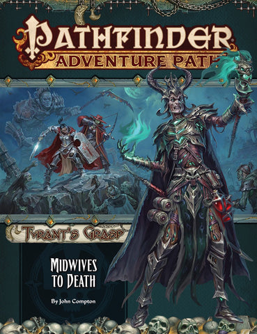 Pathfinder Adventure Path: Midwives to Death (The Tyrant's Grasp 6 of 6)