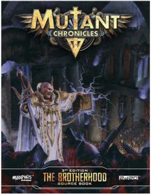 Mutant Chronicles: Brotherhood Source Book + complimentary PDF