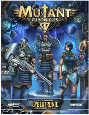 Mutant Chronicles: Cybertronic Source Book + complimentary PDF