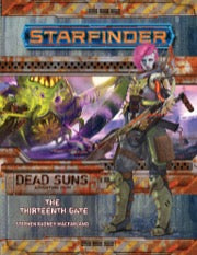 Starfinder RPG Adventure Path: The Thirteenth Gate (Dead Suns 5 of 6)