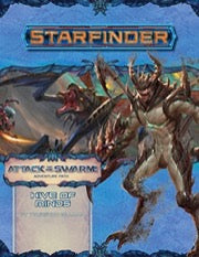 Starfinder Adventure Path: Hive of Minds (Attack of the Swarm! 5 of 6) (expected in stock on 16th December)