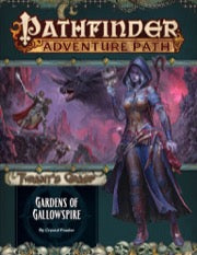 Pathfinder Adventure Path: Gardens of Gallowspire (The Tyrant's Grasp 4 of 6)