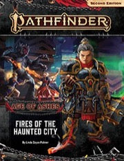 Pathfinder RPG Second Edition Adventure Path: Fires of the Haunted City (Age of Ashes 4 of 6)