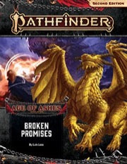 Pathfinder RPG Second Edition Adventure Path: Broken Promises (Age of Ashes 6 of 6) (expected in stock on 16th December)