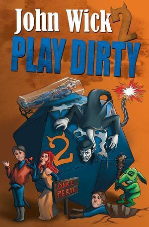 Play Dirty 2: Even Dirtier