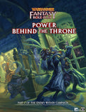 Warhammer Fantasy Roleplay: Enemy Within Campaign – Volume 3: Power Behind the Throne - pre-order (physical book expected Q2 2021; PDF available now)