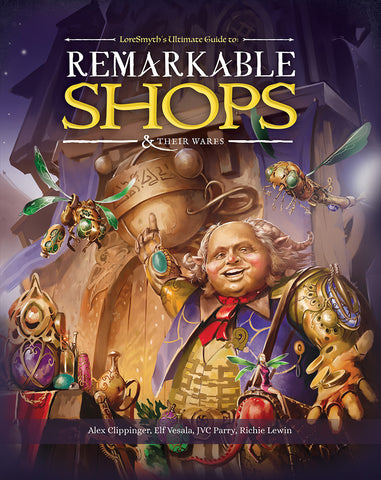 Dungeons & Dragons RPG: Remarkable Shops And Their Wares