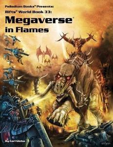 Rifts: World Book 35: Megaverse in Flames