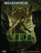 Shadowrun 4: Vice