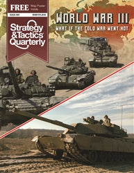 Strategy & Tactics Quarterly #4 - World War III, What if the Cold War went Hot