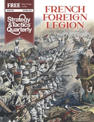 Strategy & Tactics Quarterly #5 - The French Foreign Legion
