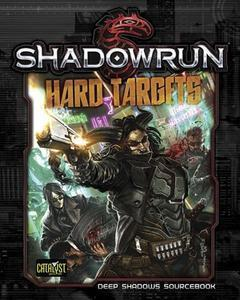 Shadowrun 5th Edition: Hard Targets