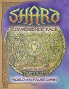 Shard: Conveniance Pack