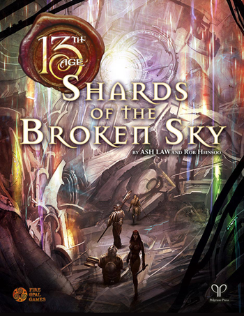 13th Age: Shards of the Broken Sky + complimentary PDF