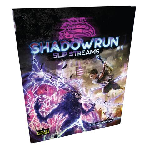 Shadowrun Slip Streams