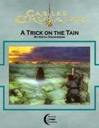 Castles & Crusades: A Trick on the Tain - Leisure Games