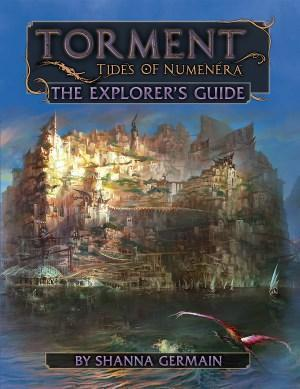 Torment: Tides of Numenera - The Explorers's Guide