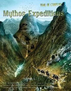 Trail of Cthulhu: Mythos Expeditions + complimentary PDF