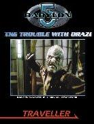 Traveller: Babylon 5: The Trouble with the Drazi