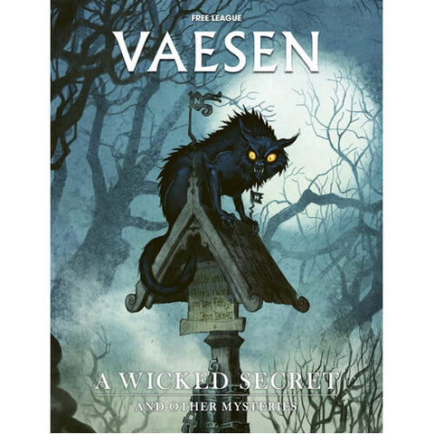 Vaesen: A Wicked Secret & Other Mysteries + complimentary PDF