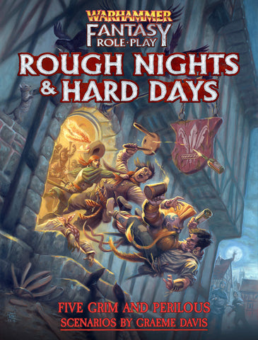 Warhammer Fantasy Roleplay: Rough Nights & Hard Days + complimentary PDF