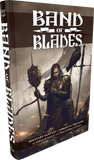 Band of Blades + complimentary PDF - pre-order special price (expected August 2019)